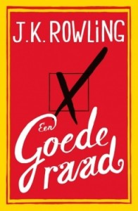 Een Goede Raad – J.K. Rowling