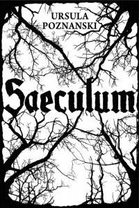 Saeculum – Ursula Poznanski