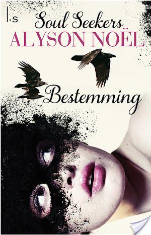 Bestemming – Alyson Noel